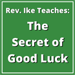 The Secret of Good Luck (4 mp3s)